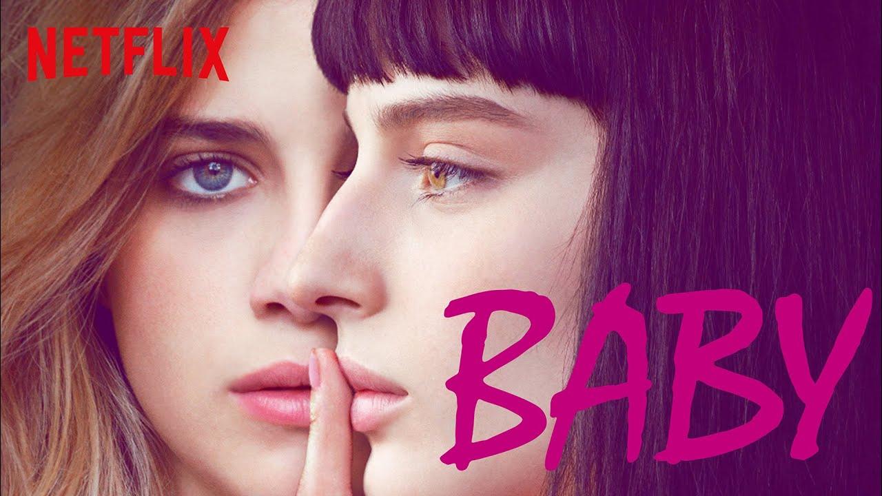 Baby 3: trama, cast, trailer, data uscita su Netflix