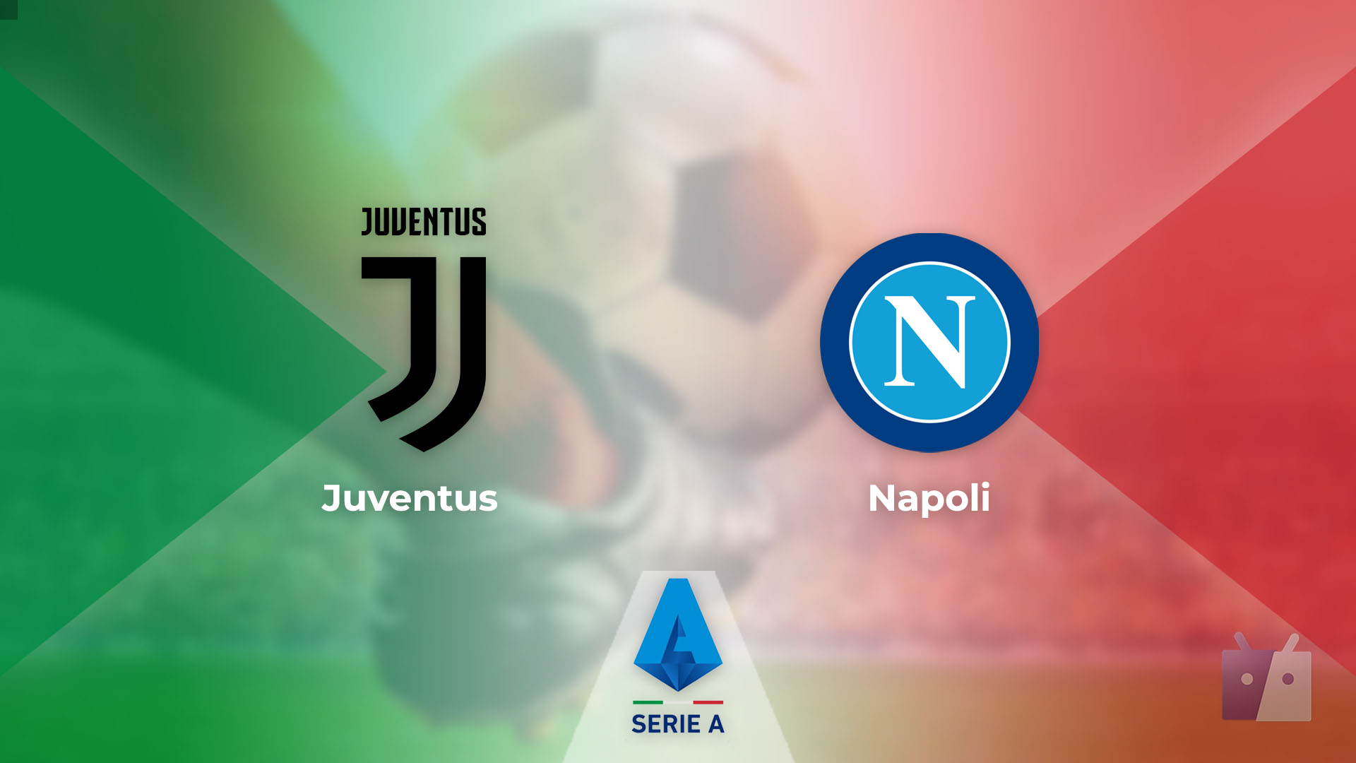 Dove vedere la partita tra Juventus e Napoli in TV e streaming