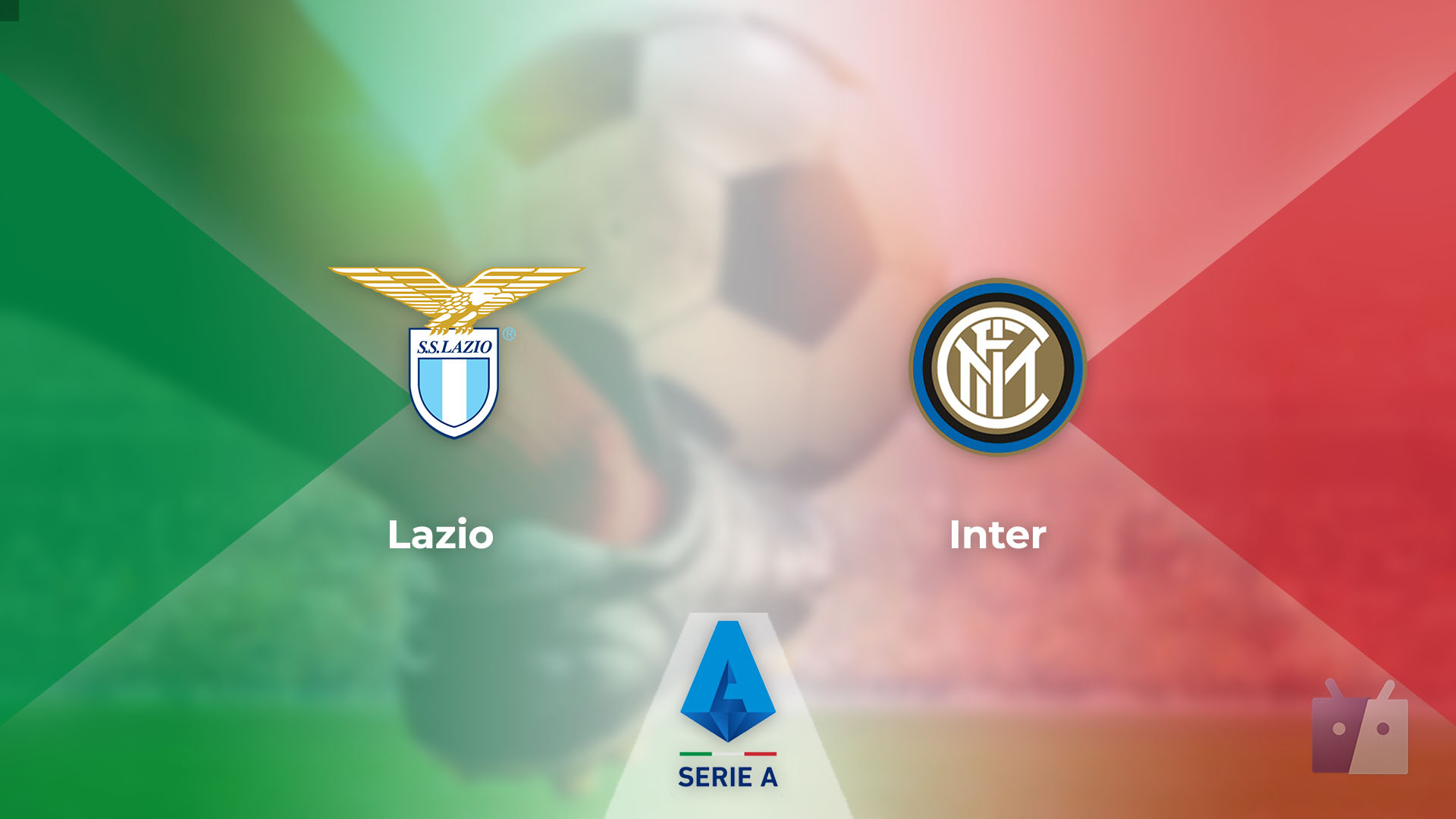 Dove vedere la partita tra Lazio e Inter in TV e streaming
