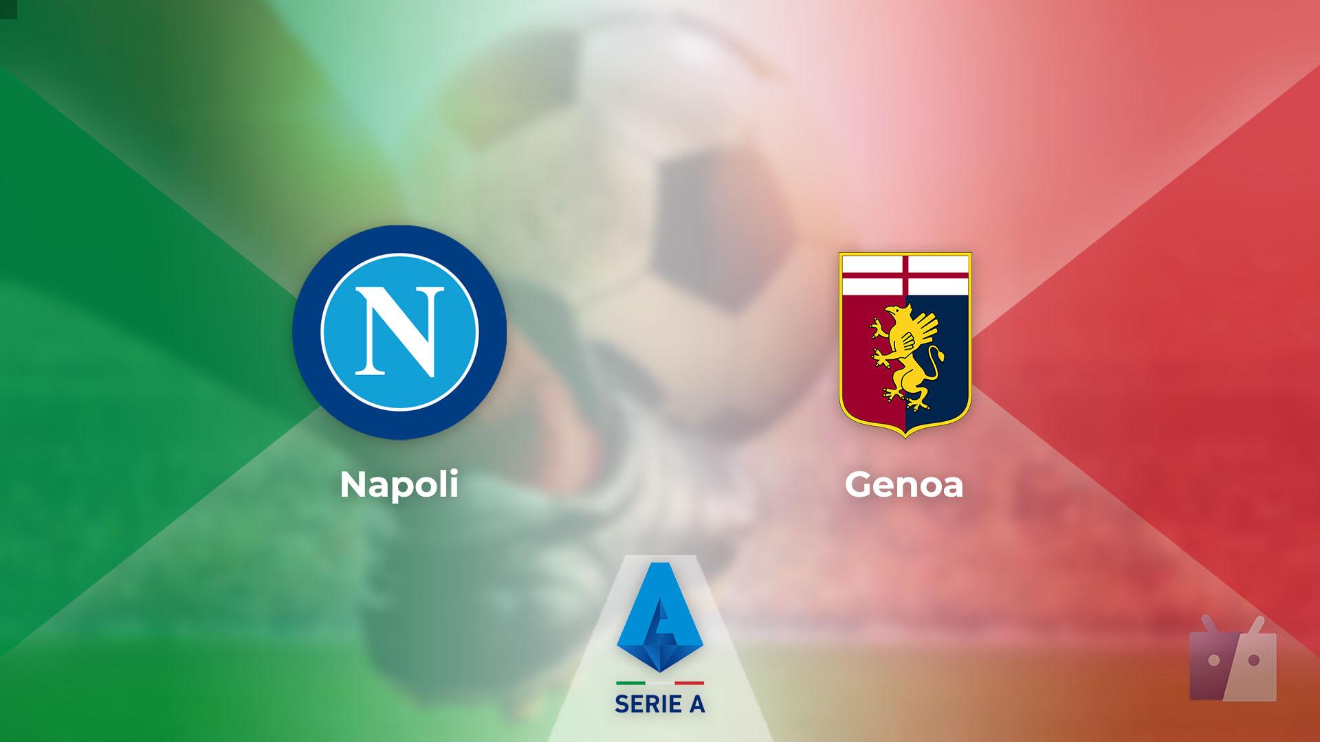 Dove vedere la partita tra Napoli e Genoa in TV e streaming