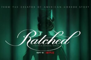 Ratched, nuova serie Netflix