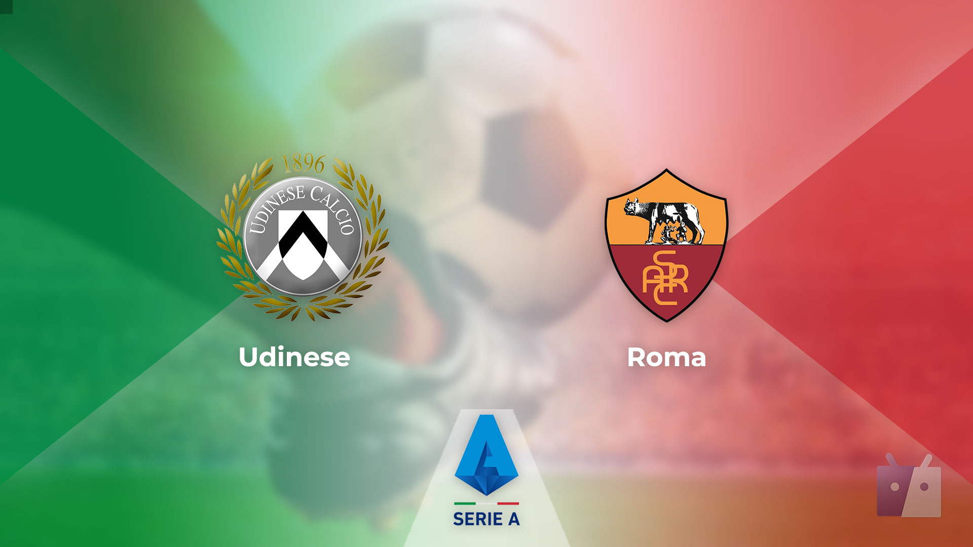 Dove vedere la partita tra Udinese e Roma in TV e streaming