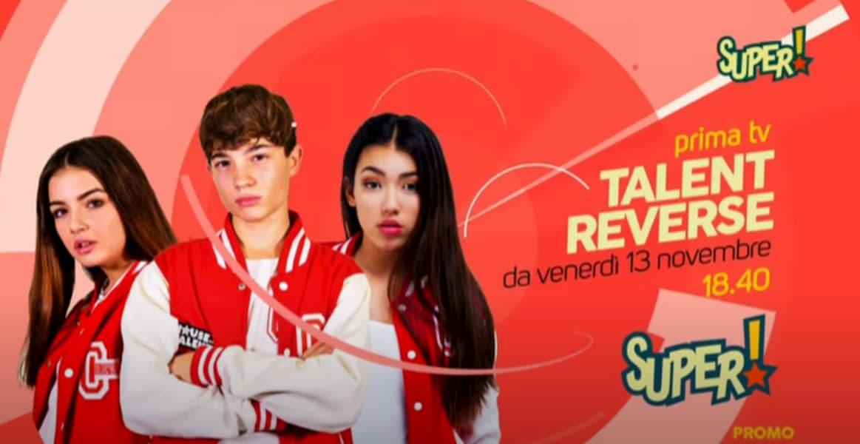 Talent Reverse, il nuovo format di Super! si prepara al debutto televisivo