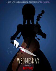 Locandina della serie tv Wednesday de La Famiglia Addams in arrivo su Netflix